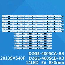 14pcs tira conduzida Luz de Fundo Para Samsung 40 TV 2013SVS40F L 8 2013SVS40F R 5 UE40F6340 UE40F6130 UE40F5700 UE40F6130AK