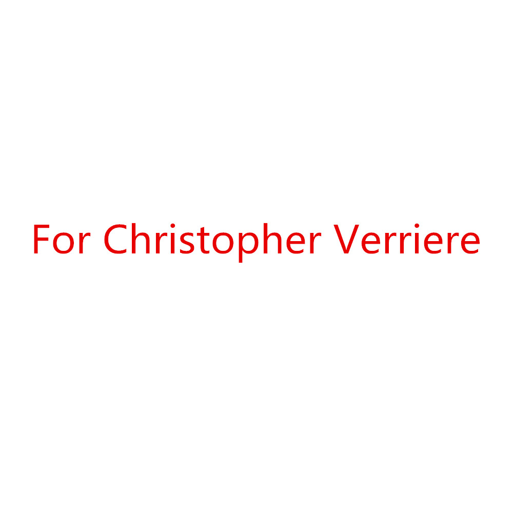 For Christopher Verriere