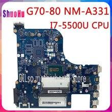 KEFU NM-A331 G70-80 материнская плата для ноутбука Lenovo G70-80 B70-80 Z70-80 материнская плата AILG NM-A331 I7-5500U тест CPU 100% работают в исходном