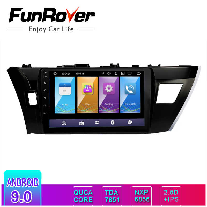 Funrover 2.5D IPS 2 din android 9.0 car dvd gps  car radio multimedia player For Toyota Corolla 2014 2015 2016 navigation stereo