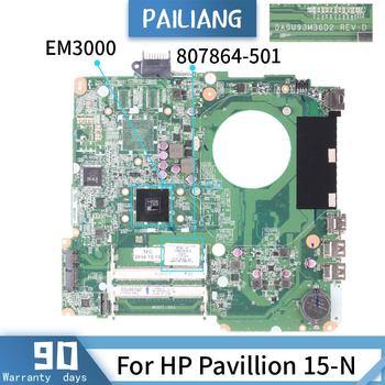 PAILIANG Laptop motherboard For HP Pavillion 15-N Mainboard DA0U93MB6D2 807864-501 Core EM3000  TESTED DDR3
