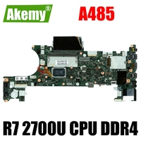 NM-B711 For Lenovo ThinkPad A485 laptop motherboard With R7 2700U CPU  DDR4 motherboard 100% fully tested 1