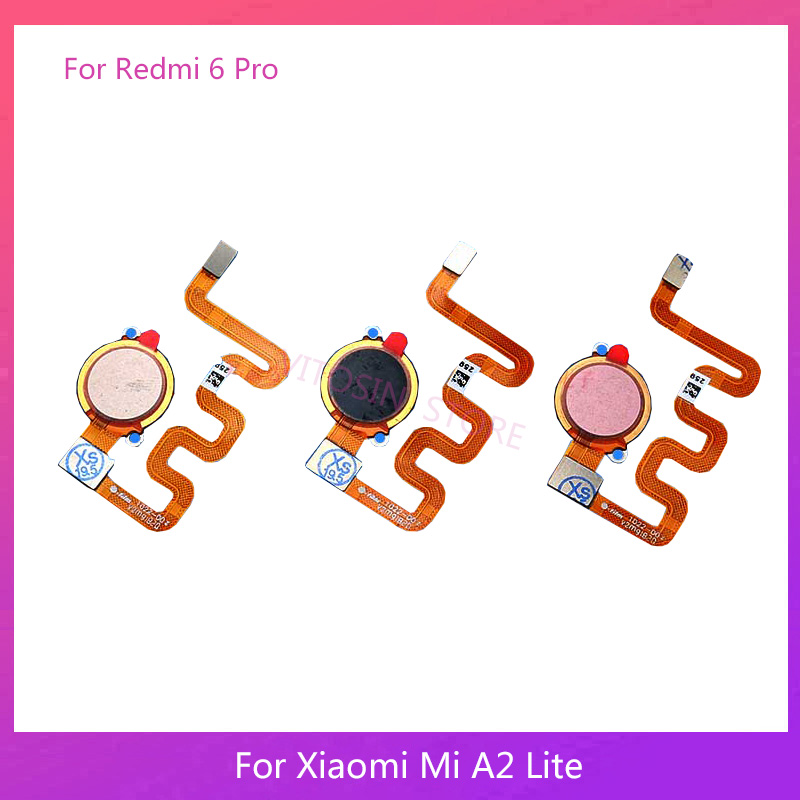 Replacement For Xiaomi Mi A2 Lite /Redmi 6 Pro Fingerprint Sensor Home Button Key Touch ID Flex Cable