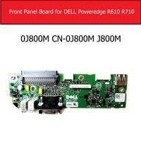 Dell poweredge r710 r610 usb 보드 교체 용 정품 vga 및 전면 패널 보드 0j800m CN-0J800M j800m