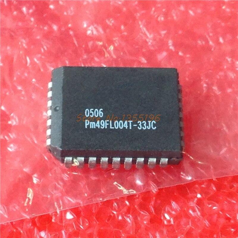 1pcs/lot PM49FL004T-33JCE PM49FL004 PLCC-32