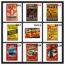 My Garage My Rules Metal tin signs Vintage Home Wall Decor Pub Bar House Car Gas Oil Retro Tin sign art Poster Hanging Plates vintage car tin signs bar pub home wall decor retro metal art poster metal plate plaques vintage retro bar sign garage rule sign