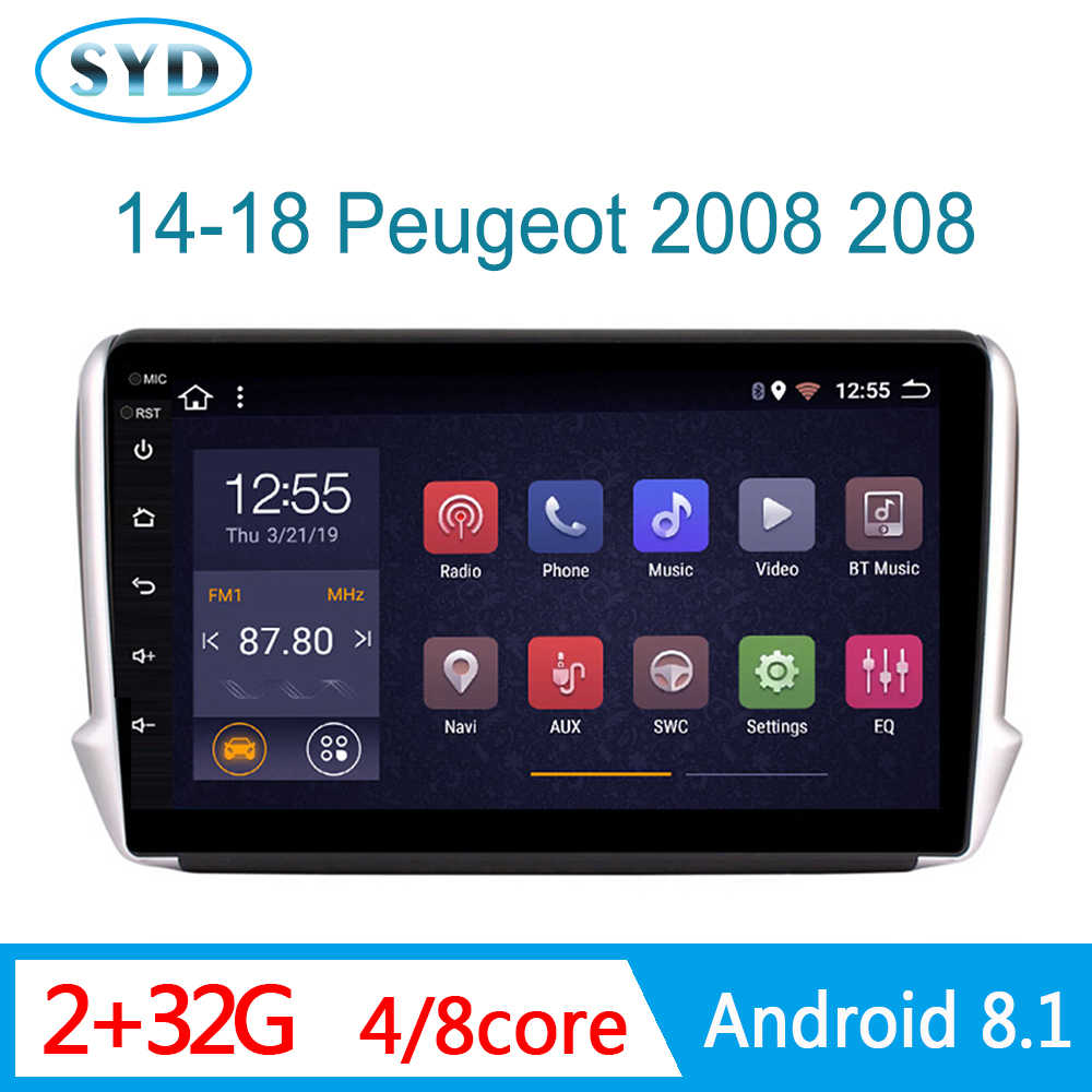 Radio del coche para Peugeot 2008 Peugeot 208 multimedia central 2014-2018 GPS navi dvd automotivo FM DSP RDS SWC 1 din Android 8,1 parktronic