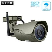 Kerui h.265 de segurança em casa sem fio 3mp wifi câmera ip p2p à prova dwaterproof água ao ar livre completo hd cctv onvif câmera vigilância