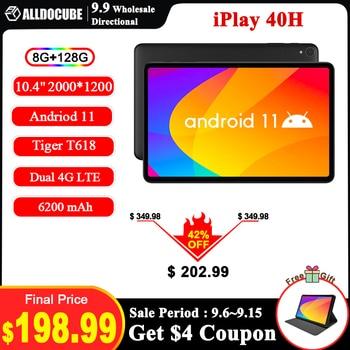 [Newest]ALLDOCUBE iPlay 40H 10.4'' Tablet Android 11 2K 2000x1200 FHD 8GB RAM 128GB ROM UNISOC T618 Octa Core 4G LTE Dual Wifi 1