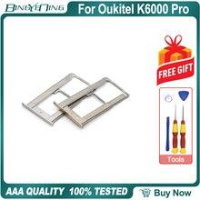 Для Oukitel K6000 Pro Sim держатель для карт Sim слот для карты Ремонт Запасные части аксессуары для телефона