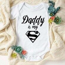 Hot Sale Daddy Is My Hero Printed Infant Kisds Romper Newborn Baby Toddler Jumpsuit Boy Girl Summer Bodysuit Cotton Sleepwear