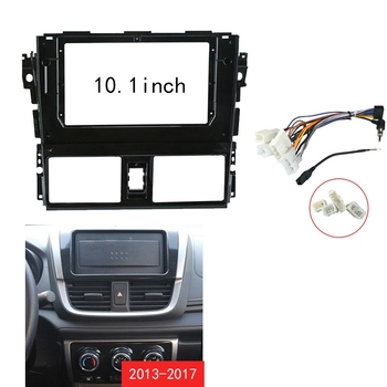 10.1inch Car Stereo Fascia Audio Fitting Adaptor Double Din Dvd Frame with Cable for TOYOTA VIOS / Yaris 2013-2017 image