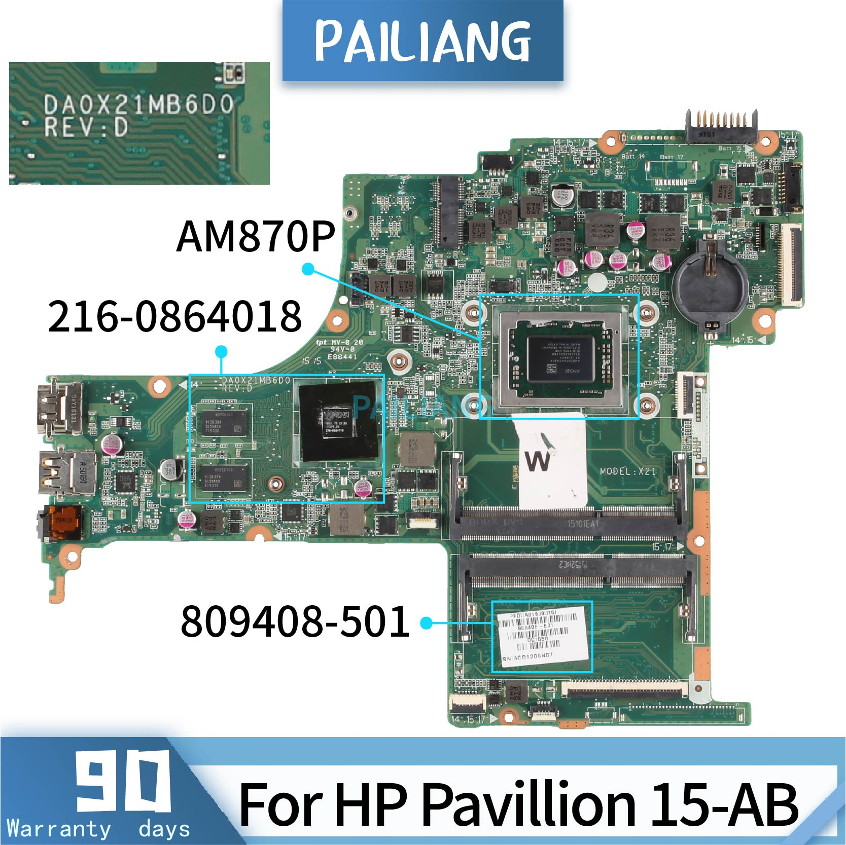 PAILIANG Laptop Motherboard For HP Pavillion 15-AB Core AM870P 216-0864018 Mainboard DA0X21MB6D0 809408-501 TESTED DDR3