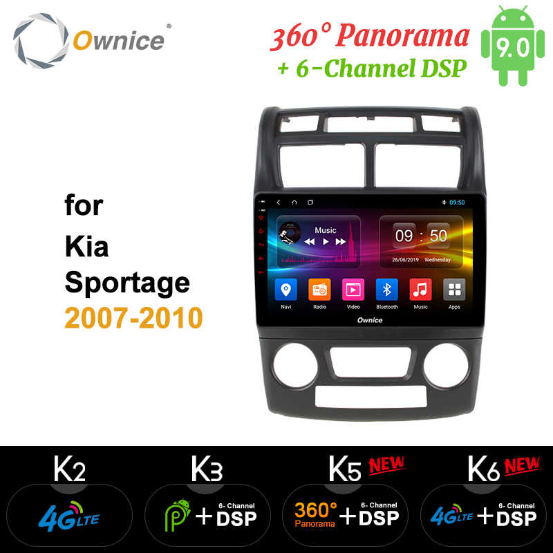 Ownice Octa core car radio for KIA Sportage 2007 2008 - 2010 k3 k5 k6 Android 9 Car dvd gps player 360 Panorama DSP 4G LTE SPDIF