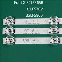 Led Tv Verlichting Vervanging Voor Lg 32LF5800 ZA 32LF565B SE 32LF570V Led Bar Backlight Strip Lijn Heerser DRT3.0 32 Een B
