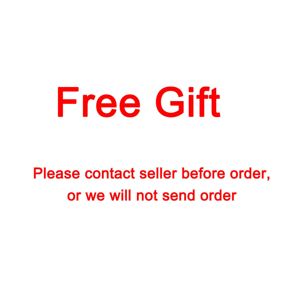 Free gift  ( Color in random) (Please contact seller before order,or we will not send order)