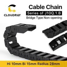 Cloudray кабельная цепь 10*10 10*15 10*20 мм 1 м незащелкивающаяся пластиковая буксировочная передача Тяговая цепь машина