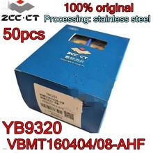 VBMT160404 AHF VBMT160408 AHF YB9320 50pcs 100% Original Zcc.CT คาร์ไบด์การประมวลผล: สแตนเลส