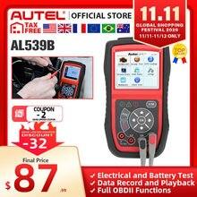 Autel al539b obd2 scanner leitor de código testador de bateria avometer para 12 volts ferramenta de diagnóstico testador elétrico alto falante embutido