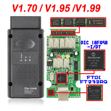 Op Com V1.70 V1.95 V1.99 with PIC18F458 FTDI Op com OBD2 Auto Diagnostic Tool for Opel Cars OPCOM CAN BUS V1.7 Can Be Flash