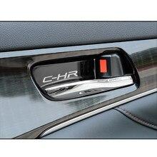 Украшение ручки двери салона автомобиля для Toyota CHR C-HR аксессуары из нержавеющей стали Стайлинг автомобиля 4 шт.