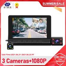 E ACE 4.0 Inch Dashcam 3 Cameras Lens Car Dvr Video Recorder Auto Registrator Dual Lens support Rearview Camera Dash Camera