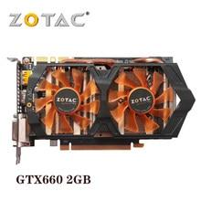 Usado original hdmi zotac placas gráficas geforce gtx 660 2gb gpu 192bit gddr5 placa de vídeo para nvidia mapa gtx660 2gd5 gk106 gk104