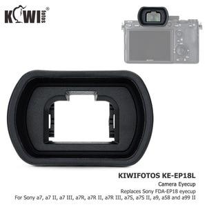Image 4 - Copa ocular para cámara visor para Sony a7 a7 II a7 III a7R a7R II a7R III a7R IV a7S II a58 a99 II a9 II sustituye a FDA EP18