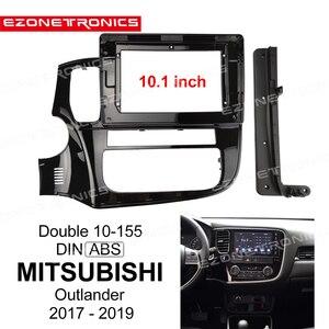 1-2DIn Автомобильный DVD рамка адаптер для аудио установки приборной панели 10,1 для MITSUBISHI Outlander 2017 18 19 двойной Din радио плеер