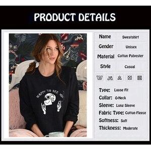 Image 4 - Feliz em vê lo gothic hoodie feminino grunge gráfico velo quente moda dia das bruxas sweatshirts unisex manga comprida transporte da gota