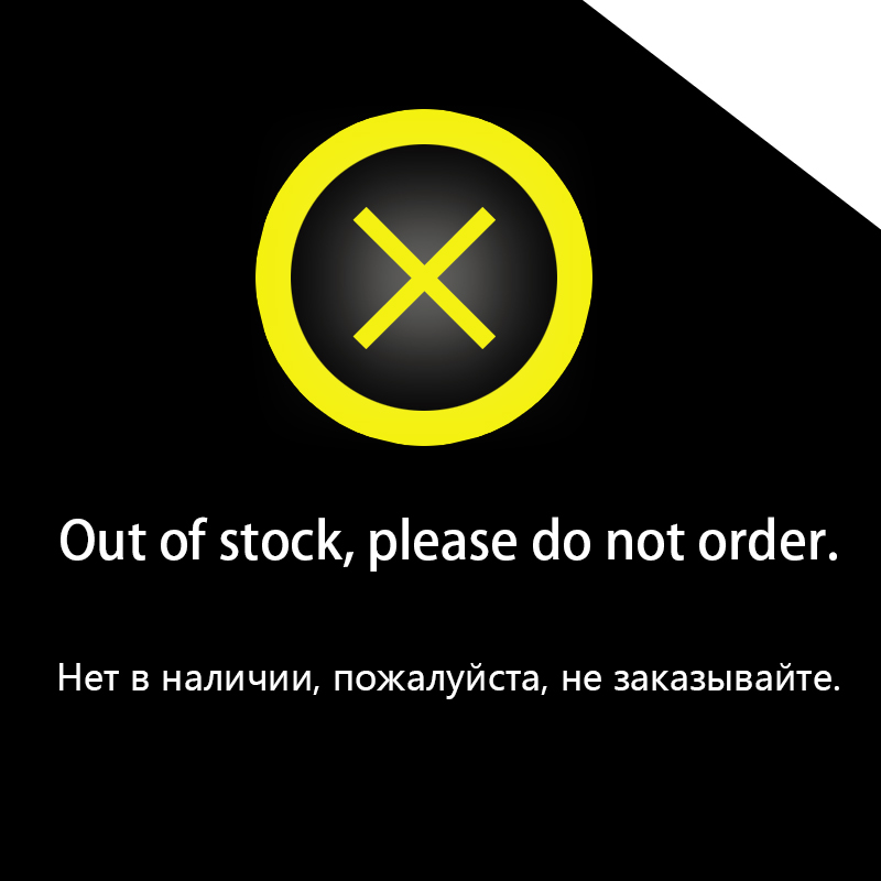 Out Of Stock, Please Do Not Order.