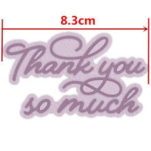 Thank You So Much Metal Cutting Dies Stencils Thank You So Much Phrase Die Cuts For Card Making DIY Decoration Crafts Cards so much in love