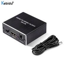 KEBIDU extractor de audio estéreo 4K x 2K HDMI, TOSLINK óptico SPDIF, Extractor de Audio estéreo de 3,5mm, divisor de Audio HDMI