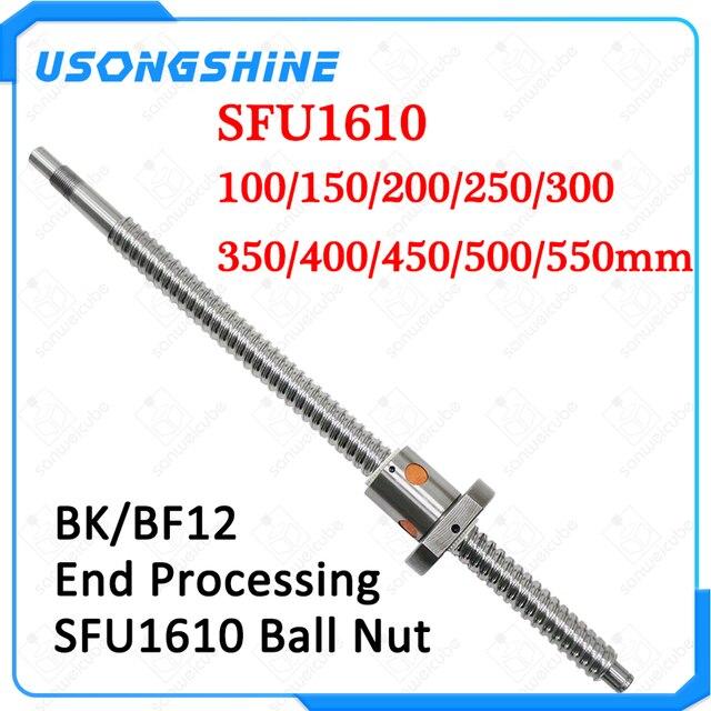 SFU1610 כדור בורג מוט C7 ballscrew 100 150 200 250 300 350 400 450 500 550 mm עם אחד 1610 מקורבות אחת כדור אגוז CNC חלקי