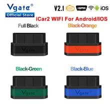 Hot sale Vgate iCar2 OBD2 ELM327 WIFI auto scanner OBDII leitor de código de diagnóstico do scanner obd 2 ELM 327 ferramenta de verificação profissional