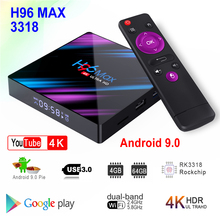 H96 MAX 3318 Android 9.0 Smart TV Box Rockchip RK3318 4GB RA