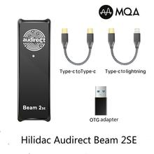 Hilidac Audirect Beam 2SE ESS9281 MQA Decoding 32Bit 384kHz Hi-Res HiFi Portable USB DAC Headphone Amplifier Beam2 SE