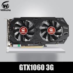 VEINEDA Scheda grafica GTX 1060 3GB 192Bit GDDR5 PCI-E X16 Schede Video per nVIDIA Geforce gtx1060 3gb Hdmi carte di Dvi DP