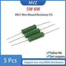 Resistência à ferida do fio de 5 pces rx21 5w 6w 5% 2.7k 3k 3.3k 3.6k 3.9k 4.7k 5.1k 6.8k 7.5k 10k kohm