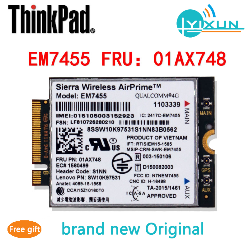 Original EM7455 FRU 01AX748 4G LTE Module CAT6 For Thinkpad T460/470/560/570 L460/560 P40/50/51/70/71 X1/260/270 Yoga260/460