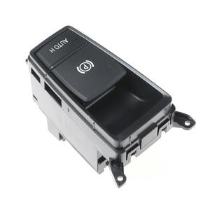 Image 5 - For BMW X5 X6 E70 E71 E72 Electric Parking Brake Control Switch Auto Hold EMF Button for E70 E71 E72 X5 X6 OE 61319148508