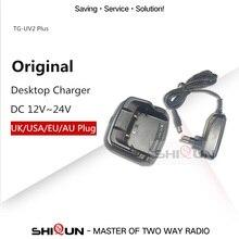 Carregador de mesa original para quansheng 10 w walkie talkie TG UV2 mais carregador dc 12 v ~ dc 24 v qualidade carregador quansheng acessório