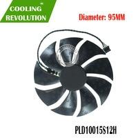 New graphics card fan PLD10015S12H DC12V 0.55A 4PIN diameter 95MM