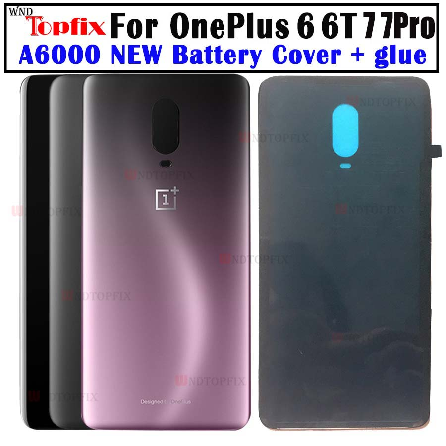 Original A6000 Glass For OnePlus 6 7 Pro Back Battery Cover Door Rear Glass For Oneplus 6T Battery Cover 1+6 Housing Case + Glue
