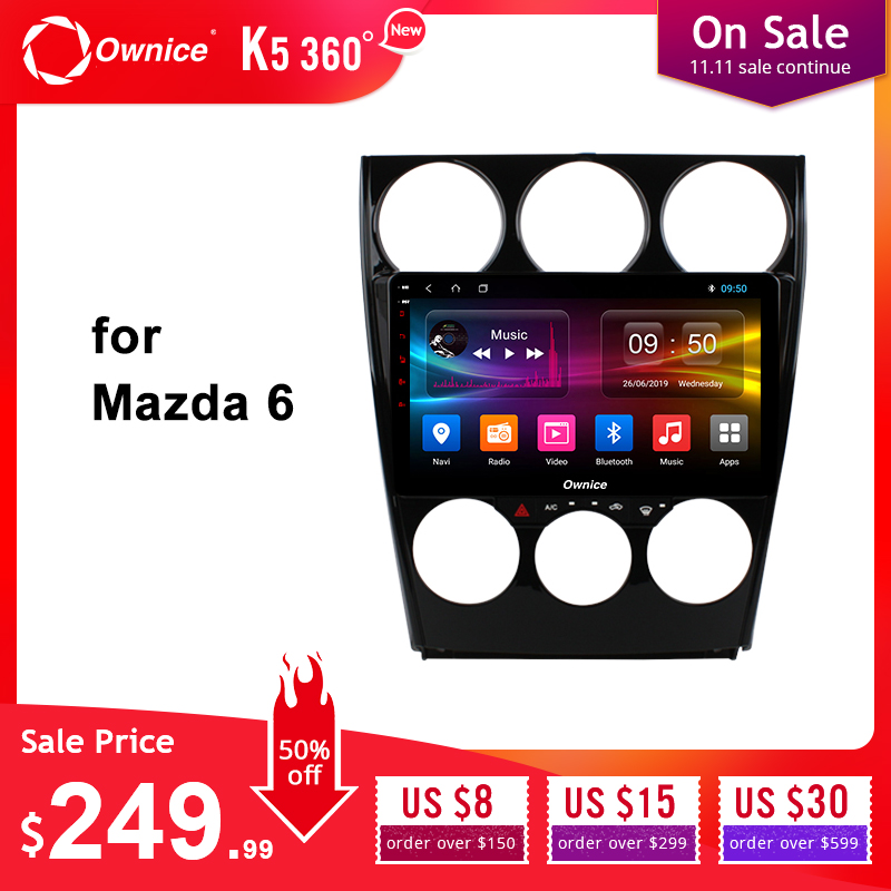 Ownice Android 9.0 Car DVD Player for <font><b>Mazda</b></font> <font><b>6</b></font> Ruiyi 2006 2007 2008 2009 2010 -2015 k3 k5 k6 <font><b>GPS</b></font> Navi 360 Panorama 4G LTE Optical image