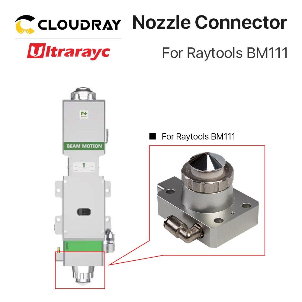 BM111 Nozzle Ultrarayc Cutting Head Fiber Raytools Part Connector For Cutting Head BM111 Metal Machine Laser