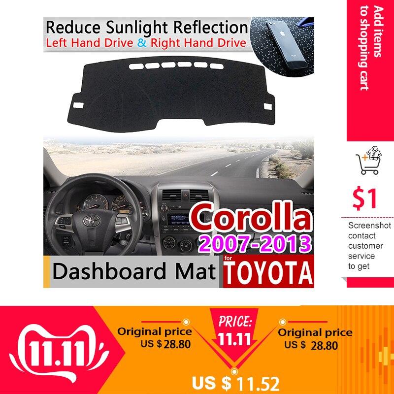 For Toyota Corolla E140 E150 2007~2013 Anti-Slip Mat Dashboard Cover Pad Sunshade Dashmat Carpet Car Accessories 2008 2011 2012
