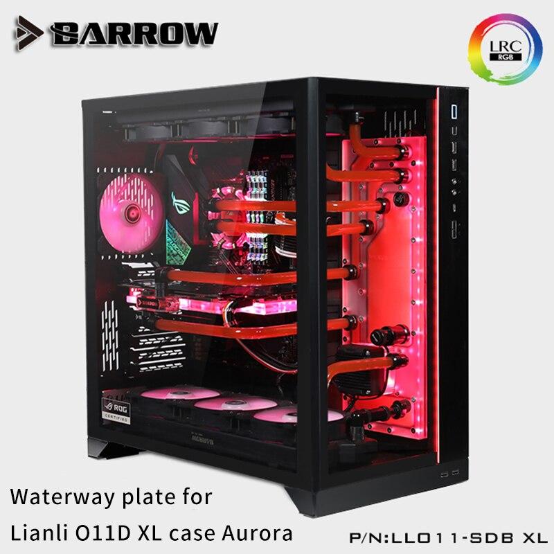 Barrow LLO11-SDB XL LRC 2.0 Waterway Plate For Lianli O11D XL Case Aurora For Intel CPU Water Block & Single GPU Building