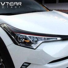 Vtear для Toyota C-HR CHR ABS автомобильный головной светильник s Рамка светильник крышка для бровей хромированная Накладка для стайлинга внешние аксессуары