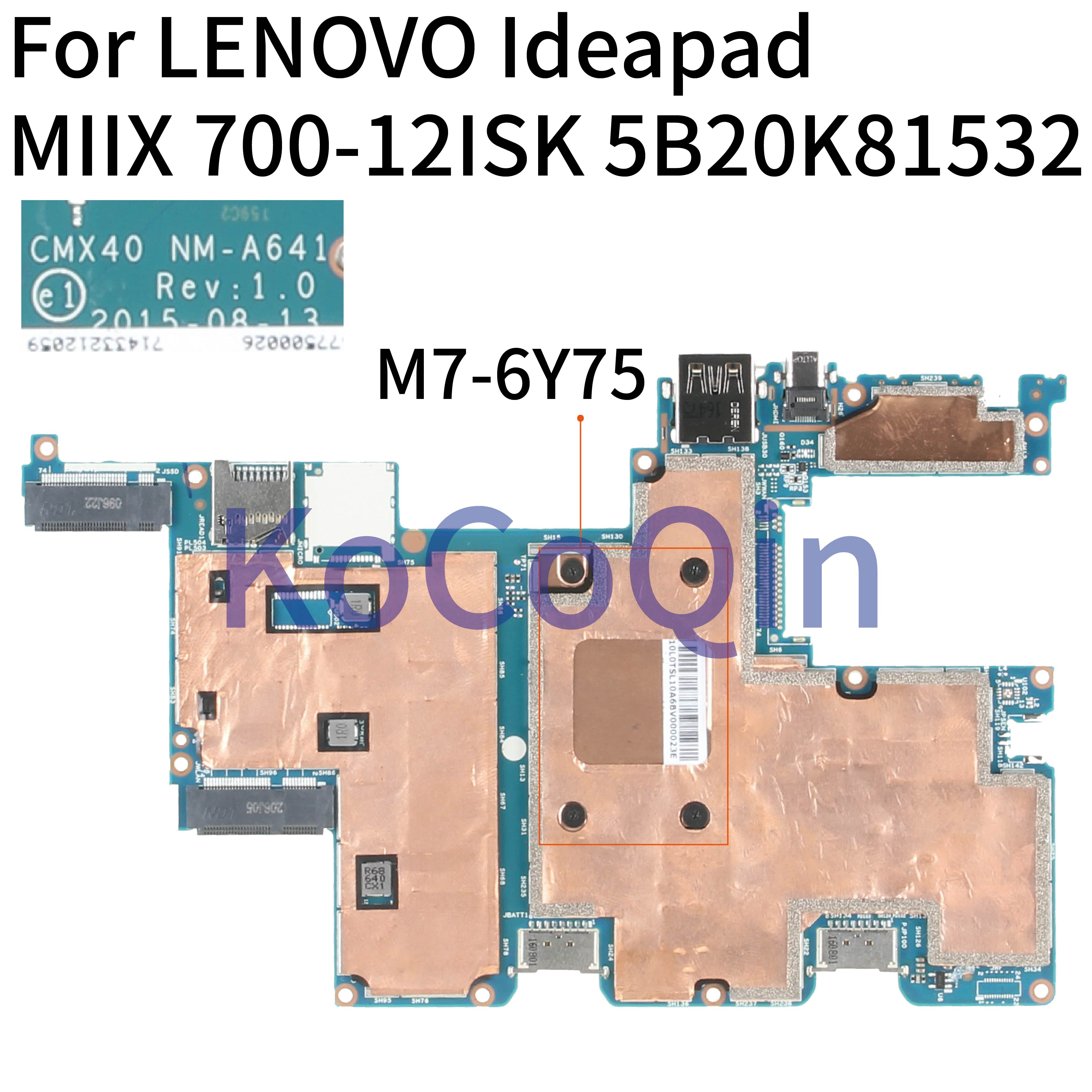 KoCoQin Laptop Motherboard For LENOVO IdeaPad MIIX 700-12ISK M7-6Y75 8G Mainboard 5B20K66835 NM-A641